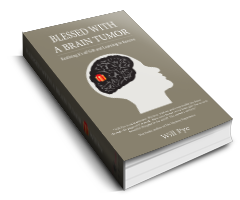 Blessed with a brain tumor book